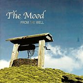 Play & Download From the Well by MOOD | Napster