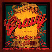 Gravy by Brad Dunn Band