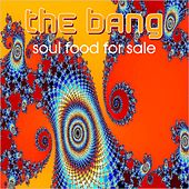 Play & Download Soul Food For Sale by Bang | Napster
