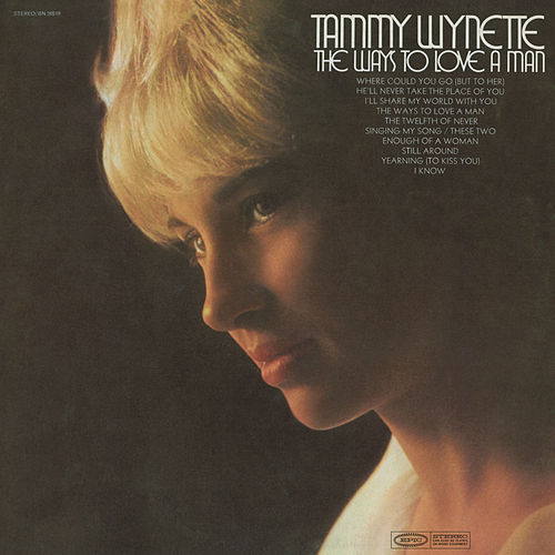 Play & Download The Ways To Love A Man by Tammy Wynette | Napster