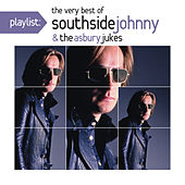 Playlist: The Very Best of Southside Johnny & The Asbury Jukes ('76-'80) by Southside Johnny