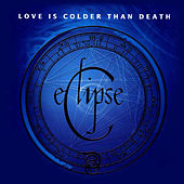 Eclipse by Love Is Colder Than Death