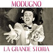 Play & Download Modugno (La grande storia) by Domenico Modugno | Napster