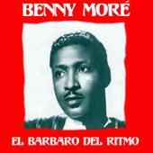 El Barbaro del Ritmo by Beny More