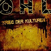 Play & Download Krieg Der Kulturen by OHL | Napster