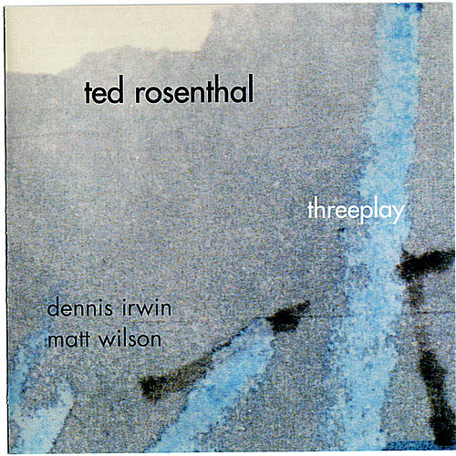 Threeplay by Ted Rosenthal