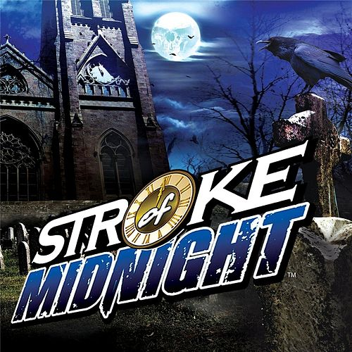 Play & Download Stroke of Midnight by Stroke of Midnight | Napster