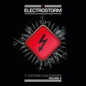 Play & Download Electrostorm Vol.4 by Various Artists | Napster