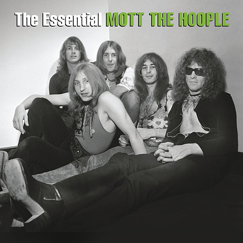 Play & Download The Essential Mott The Hoople by Mott the Hoople | Napster