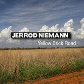 Yellow Brick Road by Jerrod Niemann