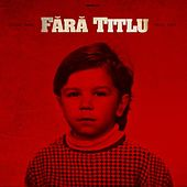 Fara Titlu (feat. Fely) by The Guess Who