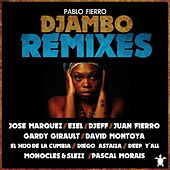 Play & Download Djambo Remixes by Pablo Fierro | Napster