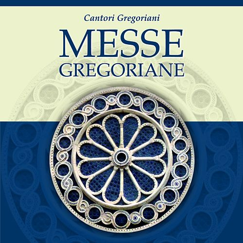 Play & Download Messe gregoriane by Cantori Gregoriani | Napster