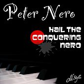 Hail the Conquering Nero (Dynagroove: Piano & Orchestra) by Peter Nero