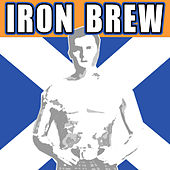 Play & Download Iron Brew by Various Artists | Napster