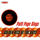 Play & Download Patti Page Sings Golden Hits of the Boys by Patti Page | Napster