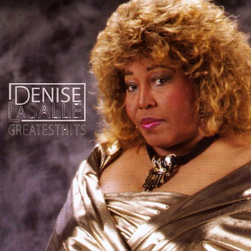 Greatest Hits by Denise LaSalle