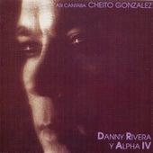 Así Cantaba Cheito González by Danny Rivera