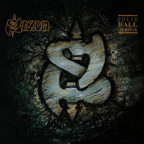 Play & Download Solid Ball of Rock by Saxon | Napster