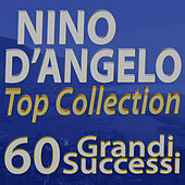Play & Download Nino D'Angelo Top Collection... 60 Grandi Successi by Nino D'Angelo | Napster
