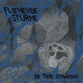 Play & Download Die Tiere Schweigen by Fliehende Stürme | Napster