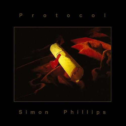 Play & Download Protocol by Simon Phillips | Napster