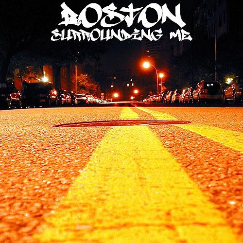 Surrounding Me by Boston