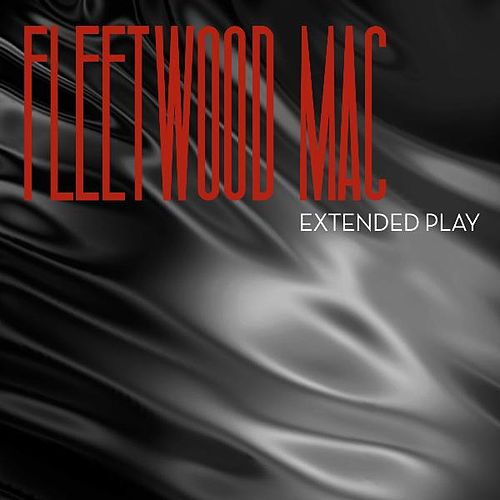 Extended Play by Fleetwood Mac