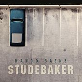 Play & Download Studebaker by Mando Saenz | Napster