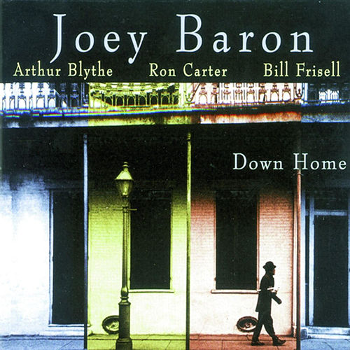 Play & Download Down Home by Joey Baron | Napster