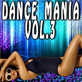 Dance Mania, Vol. 3 by Various Artists