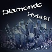 Play & Download Diamonds by Hybrid | Napster