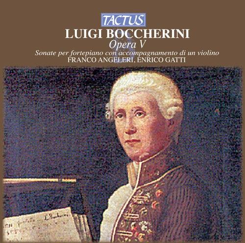 Play & Download Boccherini: Sonate per fortepiano con accompagnamento di un violino by Enrico Gatti | Napster