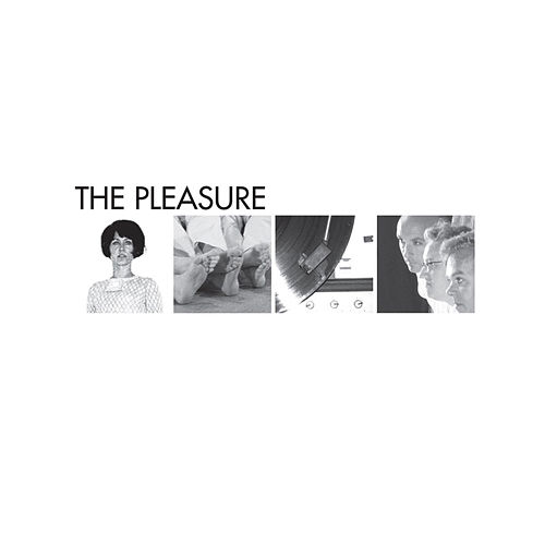 The Pleasure by Pleasure
