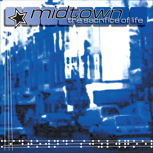 The Sacrifice of Life EP by midtown