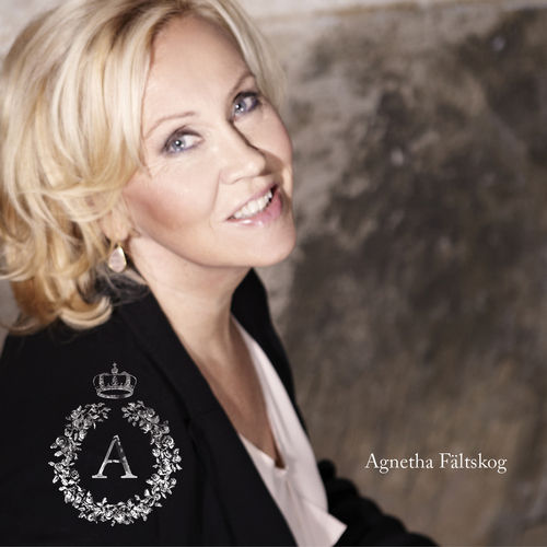 Play & Download A by Agnetha Fältskog | Napster