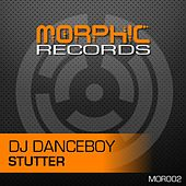 Play & Download Stutter by DJ Danceboy | Napster