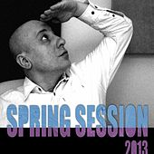 Arthur Explicit Spring Session 2013 by Various Artists