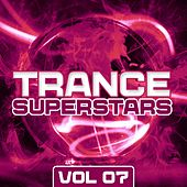 Play & Download Trance Superstars Vol. 7 - EP by Various Artists | Napster