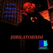 Jubilatorium - EP by Steve 'Miggedy' Maestro