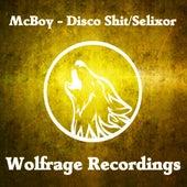Play & Download Disco Shit / Selixor - Single by MC Boy | Napster