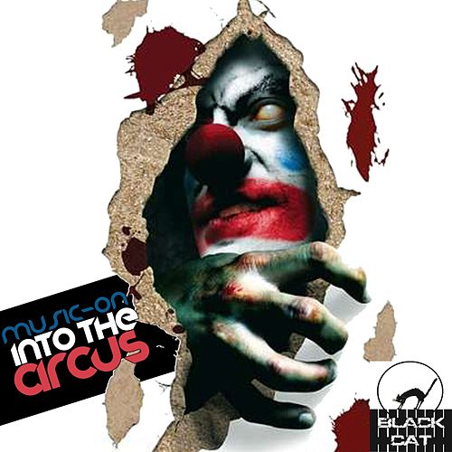 Play & Download Into The Circus by Music-On | Napster