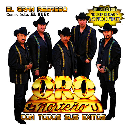 Play & Download El Gran Regreso by Oro Norteño | Napster