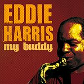 Play & Download My Buddy by Eddie Harris | Napster
