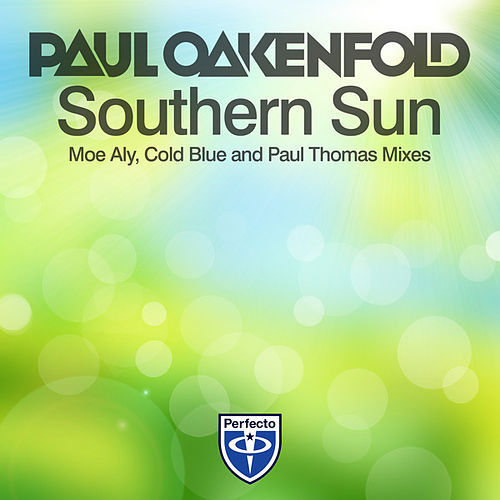Play & Download Southern Sun (Remixes) by Paul Oakenfold | Napster