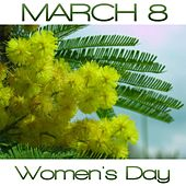 Play & Download March 8, Women's Day by Various Artists | Napster
