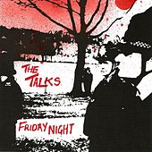 Friday Night by The Talks
