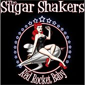 Red Rocket Baby by The Sugarshakers