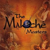 Play & Download The Makoché Masters by Various Artists | Napster