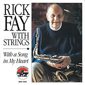 Play & Download With A Song In My Heart by Rick Fay | Napster